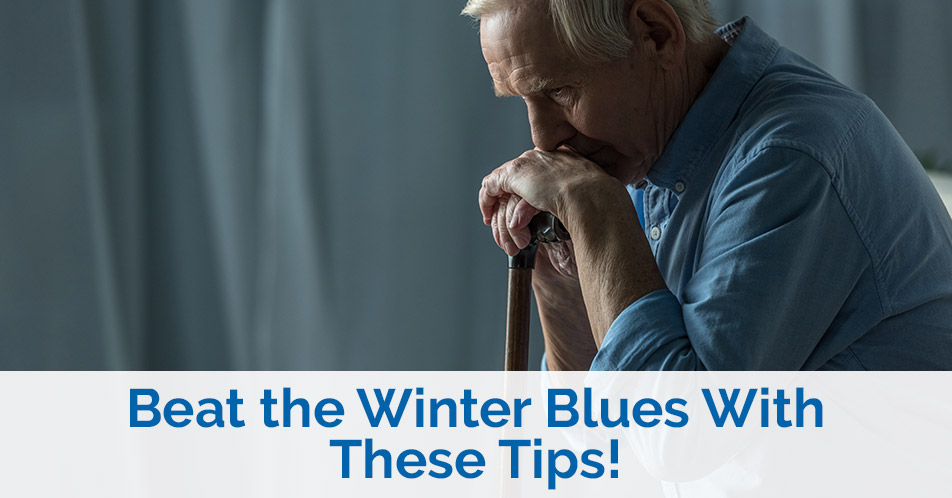 Beat the Winter Blues With These Tips!