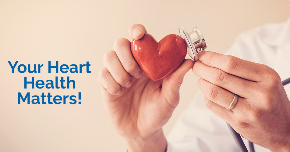 Your Heart Health Matters!