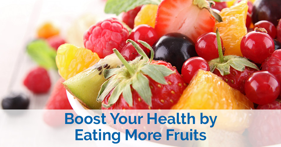 Boost Your Health by Eating More Fruits