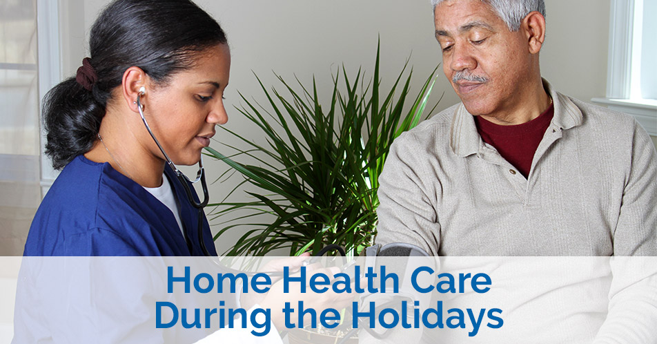 Home Health Care During the Holidays